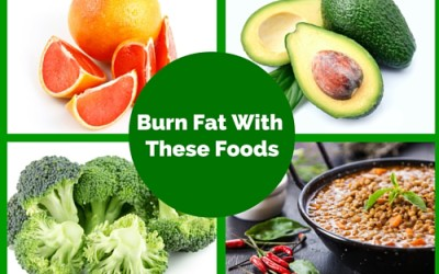 Eat These Foods and Burn Fat