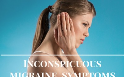 Inconspicuous Migraine Symptoms
