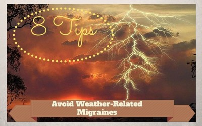 8 Tips for Avoiding Weather-Related Migraines
